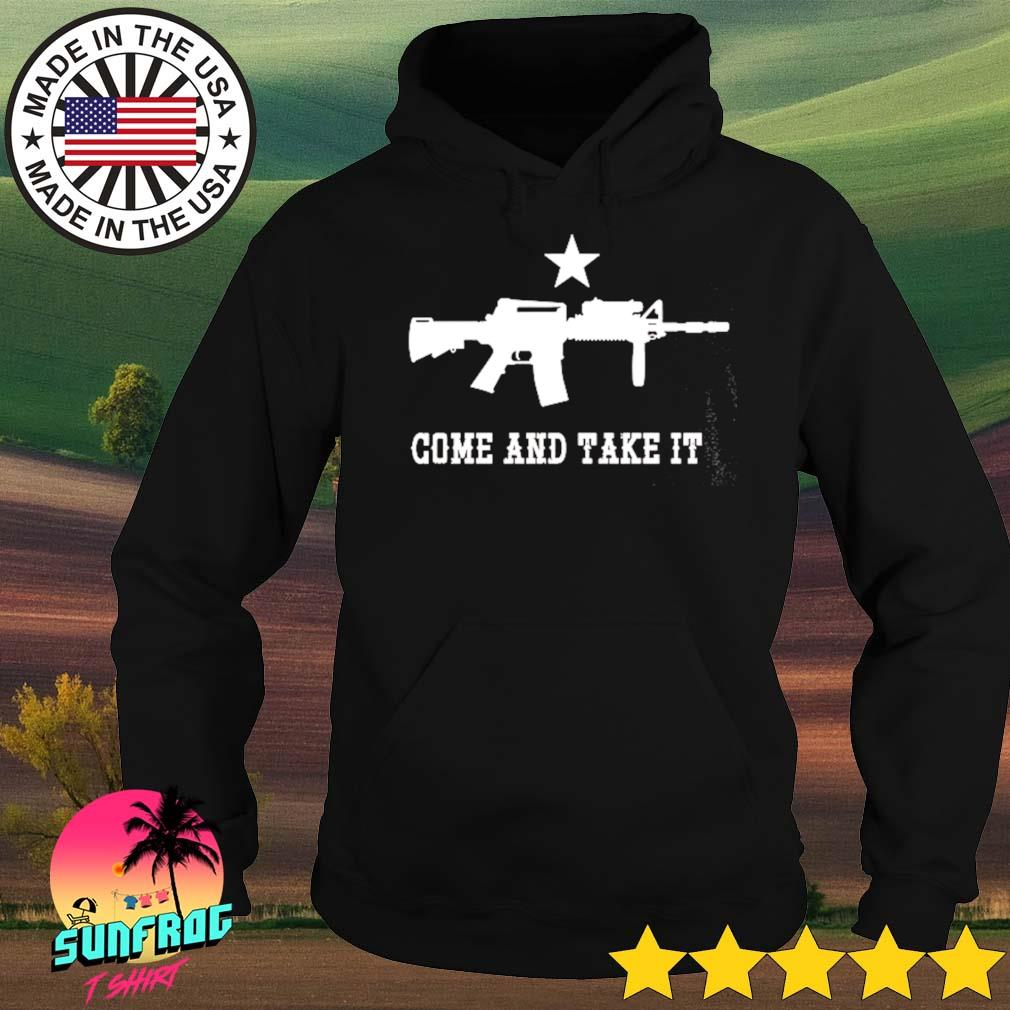 Come and take it guns s Hoodie
