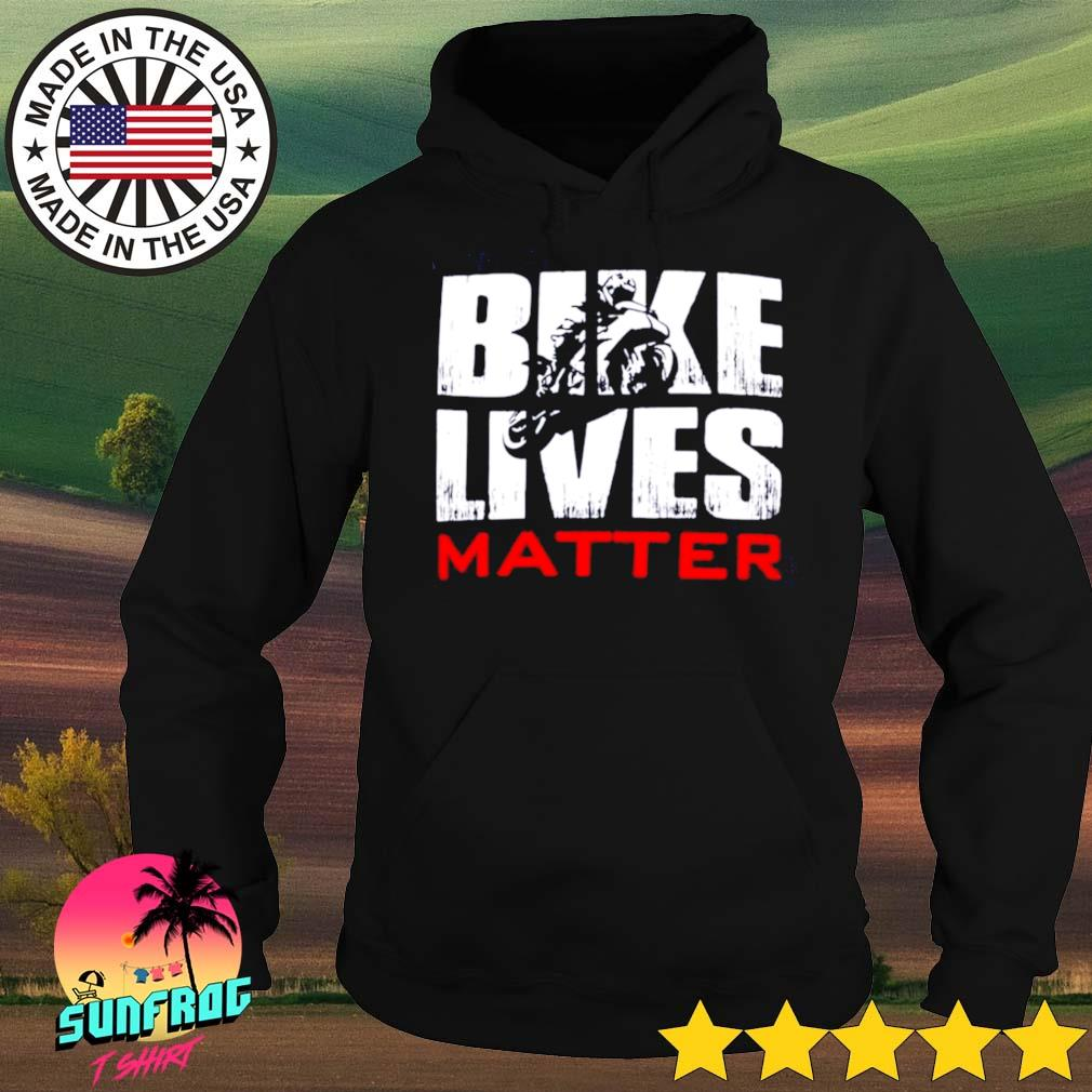 Motorcycle bike lives matter s Hoodie