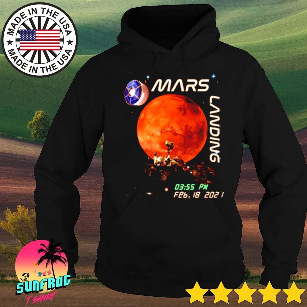 Nasa Mars landing February 18 2021 s Hoodie