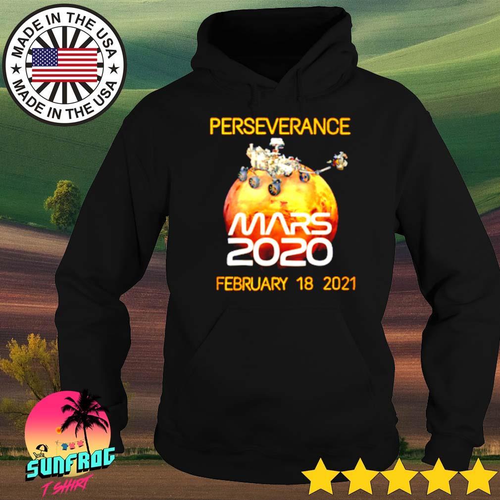 Nasa Perseverance Mars 2020 February 18 2021 s Hoodie