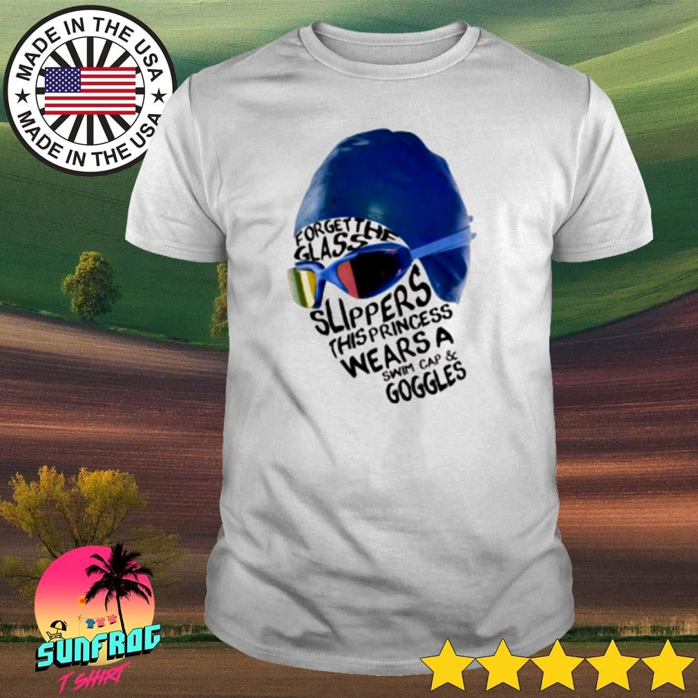 Swimming forget the glass slippers this princess wears a swim cap and googles shirt