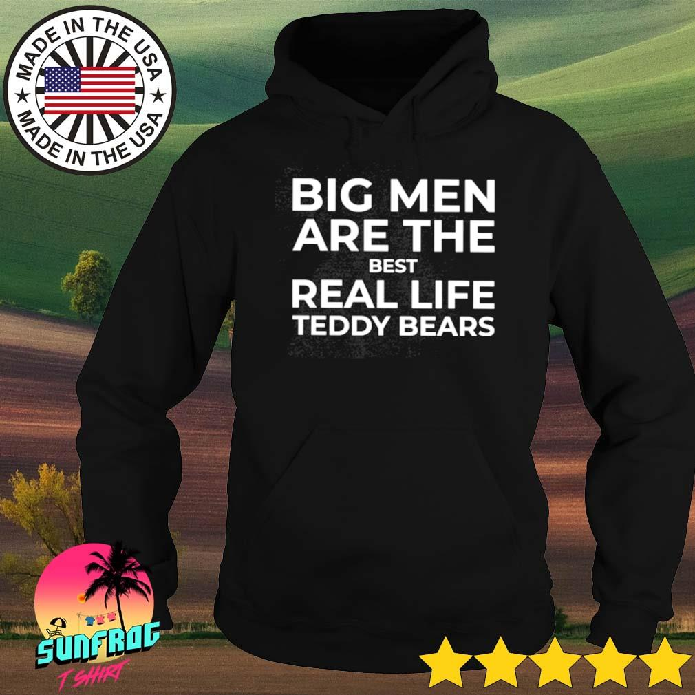 Big men are the best real life teddy bears s Hoodie