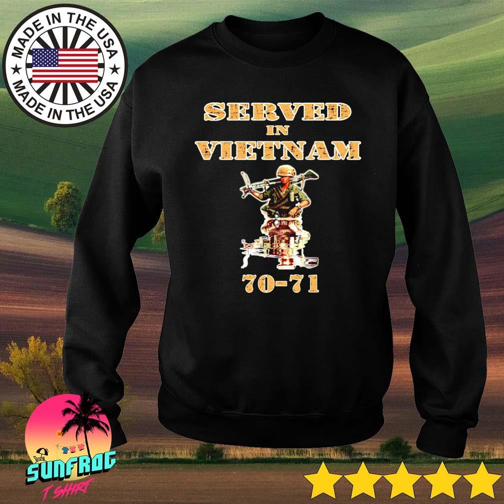 Served in vietnam 70-21 s Sweater