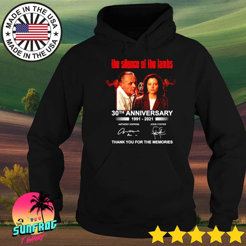 The silence of the lambs 30th anniversary 1991-2021 thank you for the memories signature s Hoodie