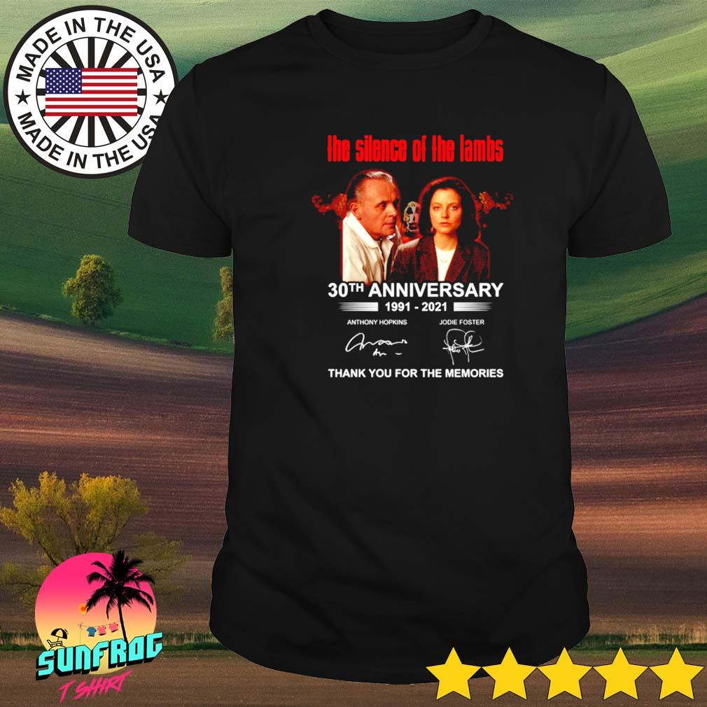 The silence of the lambs 30th anniversary 1991-2021 thank you for the memories signature shirt