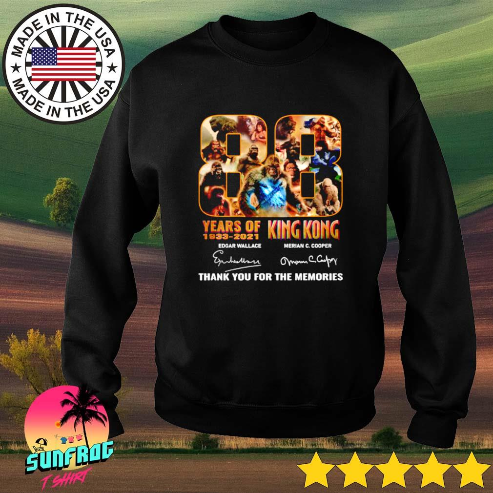 88 Years of King Kong 1933-2021 Edgar Wallace Merian C. Cooper thank you for the memories signature Sweater