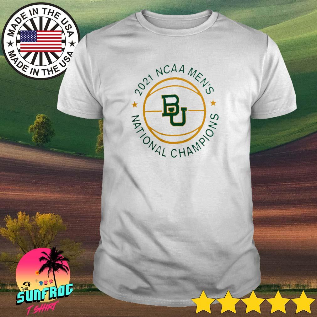 Baylor Bears Champion 2021 NCAA Men's Basketball National Champions shirt
