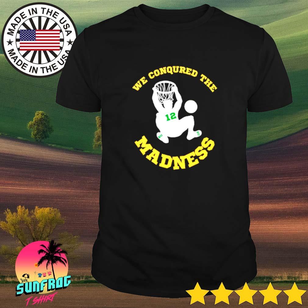 BU basketball Jared Butler we conquered the madness shirt