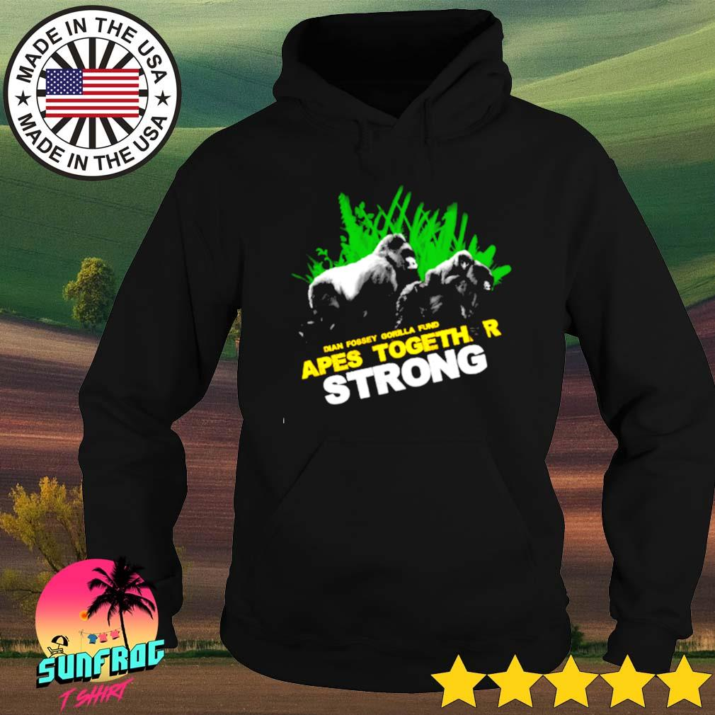 Dian Fossey Gorilla fund Apes together strong Hoodie