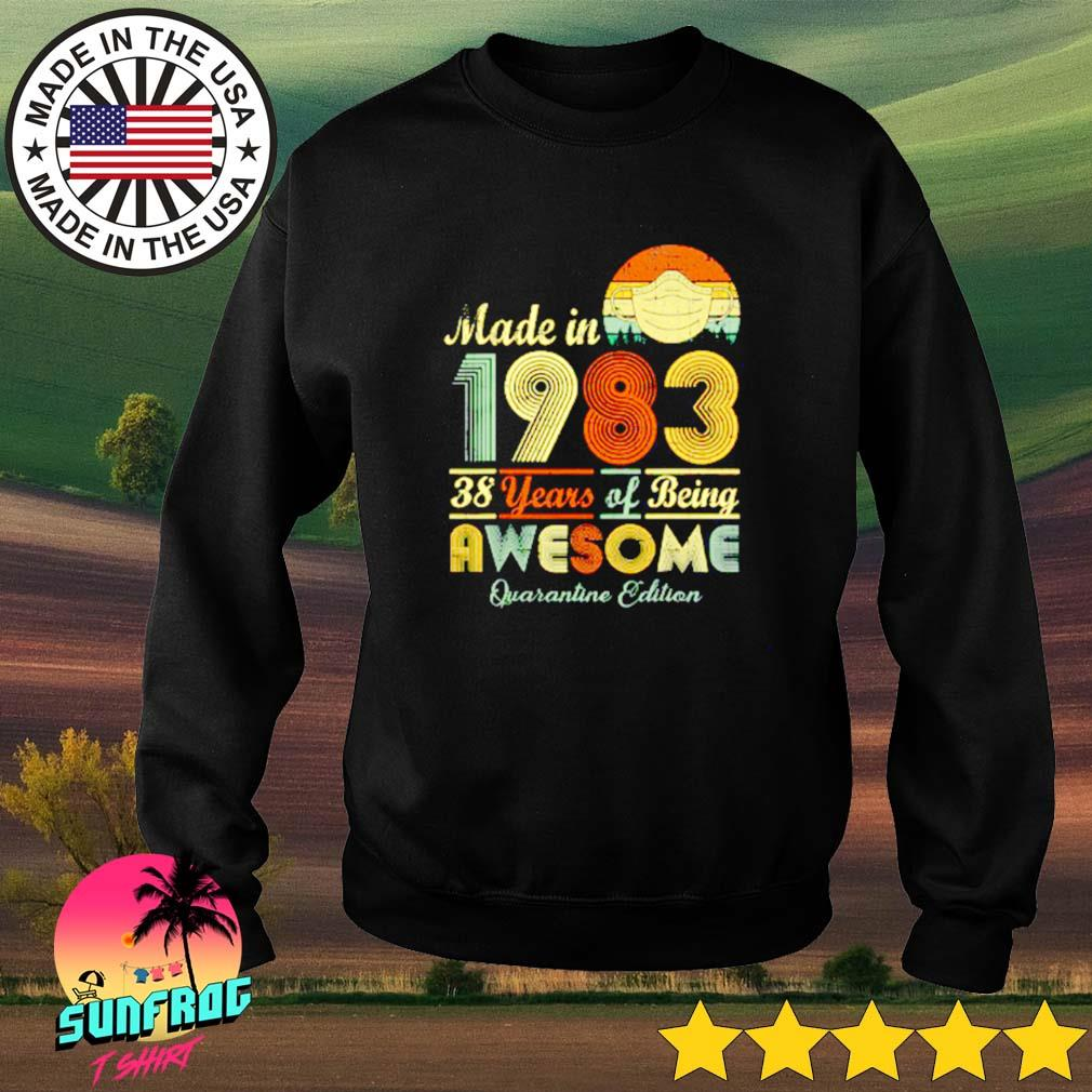 Made in 1983 38 years of being awesome quarantine edition Sweater
