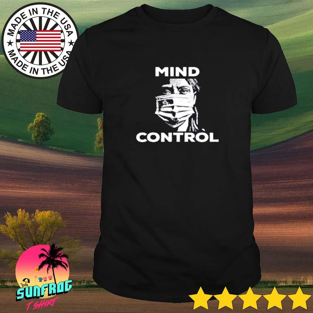 Mind control anti mandatory face mask protest shirt