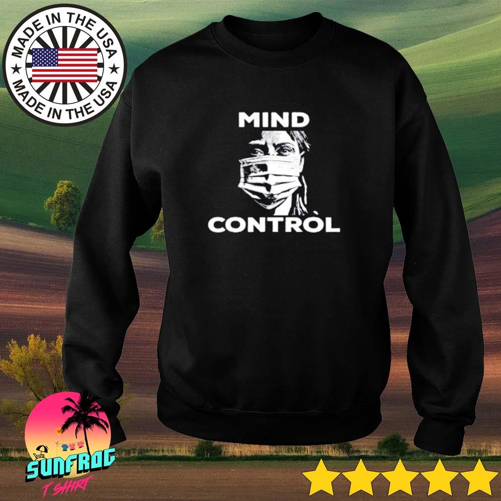 Mind control anti mandatory face mask protest Sweater