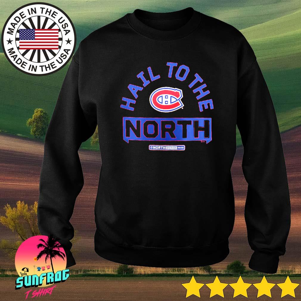 Montreal Canadiens Fanatics Branded Hail to the North Sweater