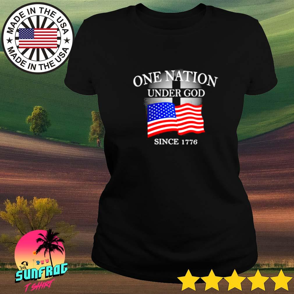 One nation under god since 1776 Ladies tee