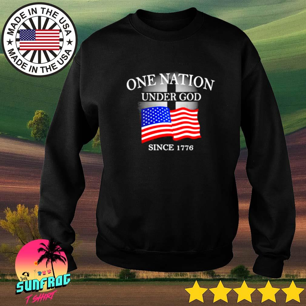 One nation under god since 1776 Sweater