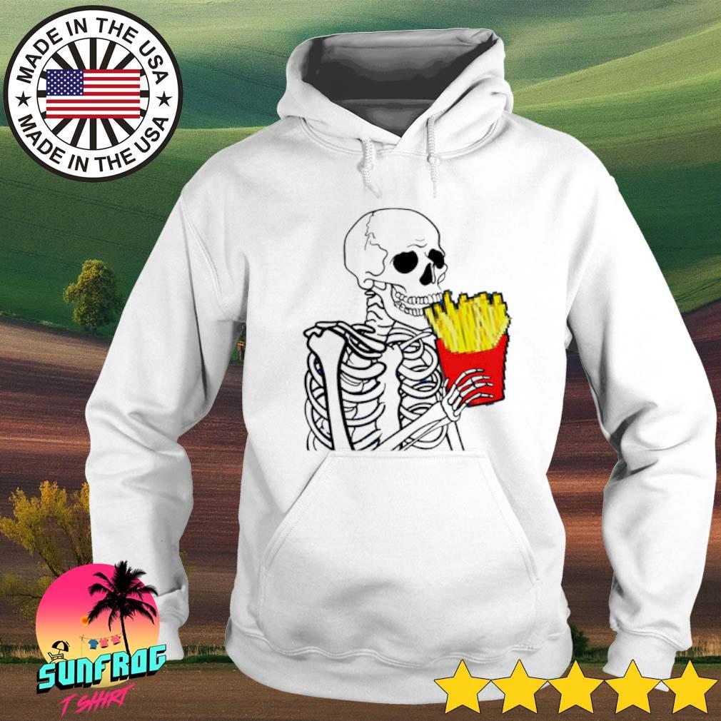 Skeleton eat 7 French Fries Hoodie