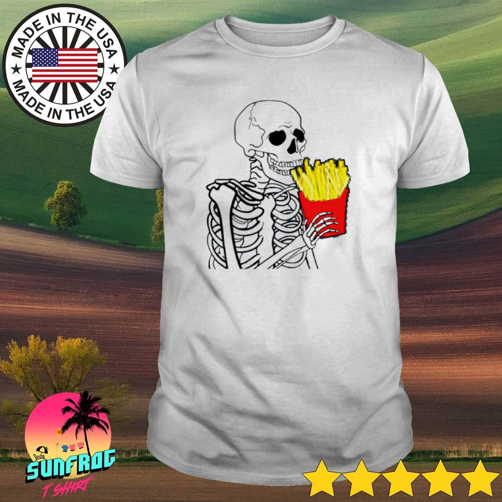 Skeleton eat 7 French Fries shirt
