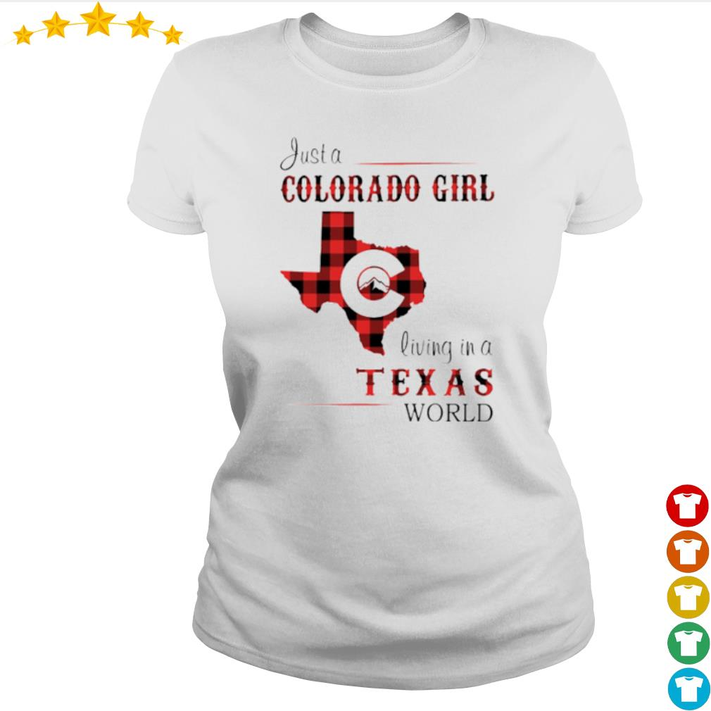 Just a Colorado girl living in a Texas world s Ladies-tee