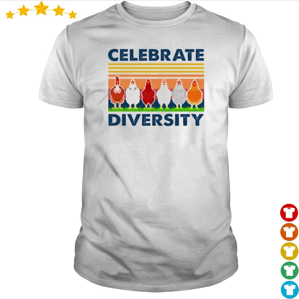 Vintage chicken celebrate diversity shirt