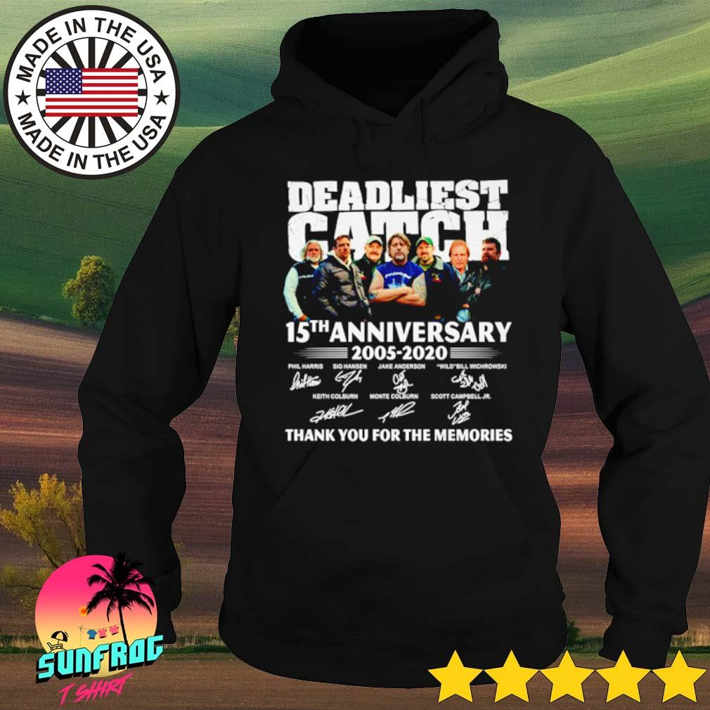 15 Years of Deadliest Catch 2005-2020 thank you for the memories s Hoodie Black