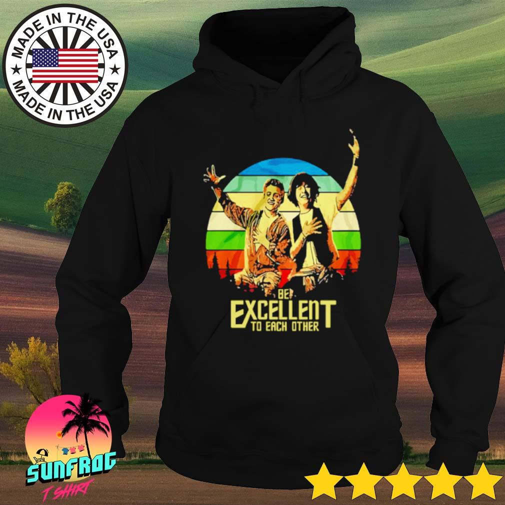 Bill and Ted's be excellent to each other s Hoodie Black