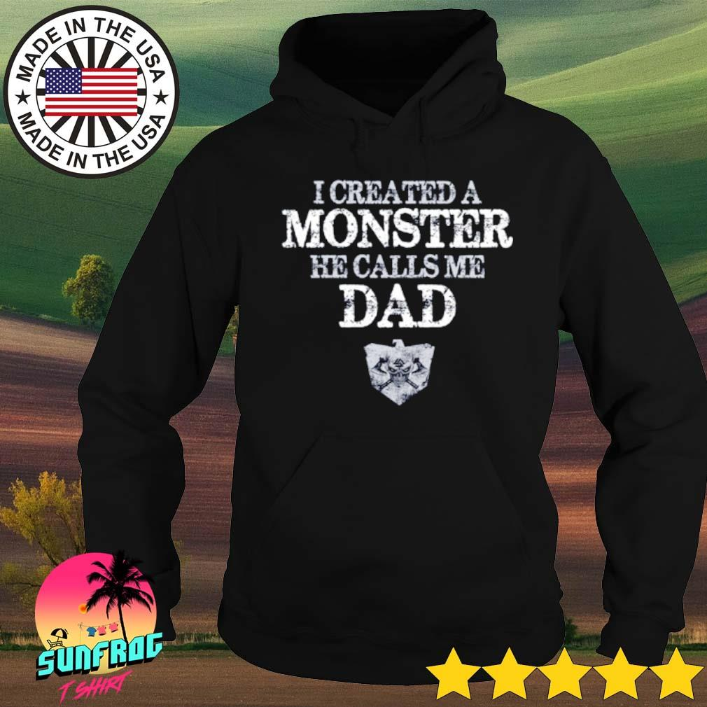 I created a monster he calls me dad Viking s Hoodie Black