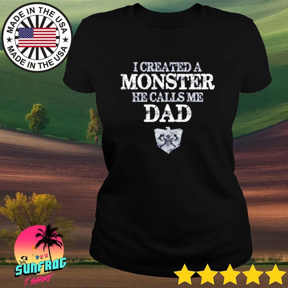 I created a monster he calls me dad Viking s Ladies Tee Black