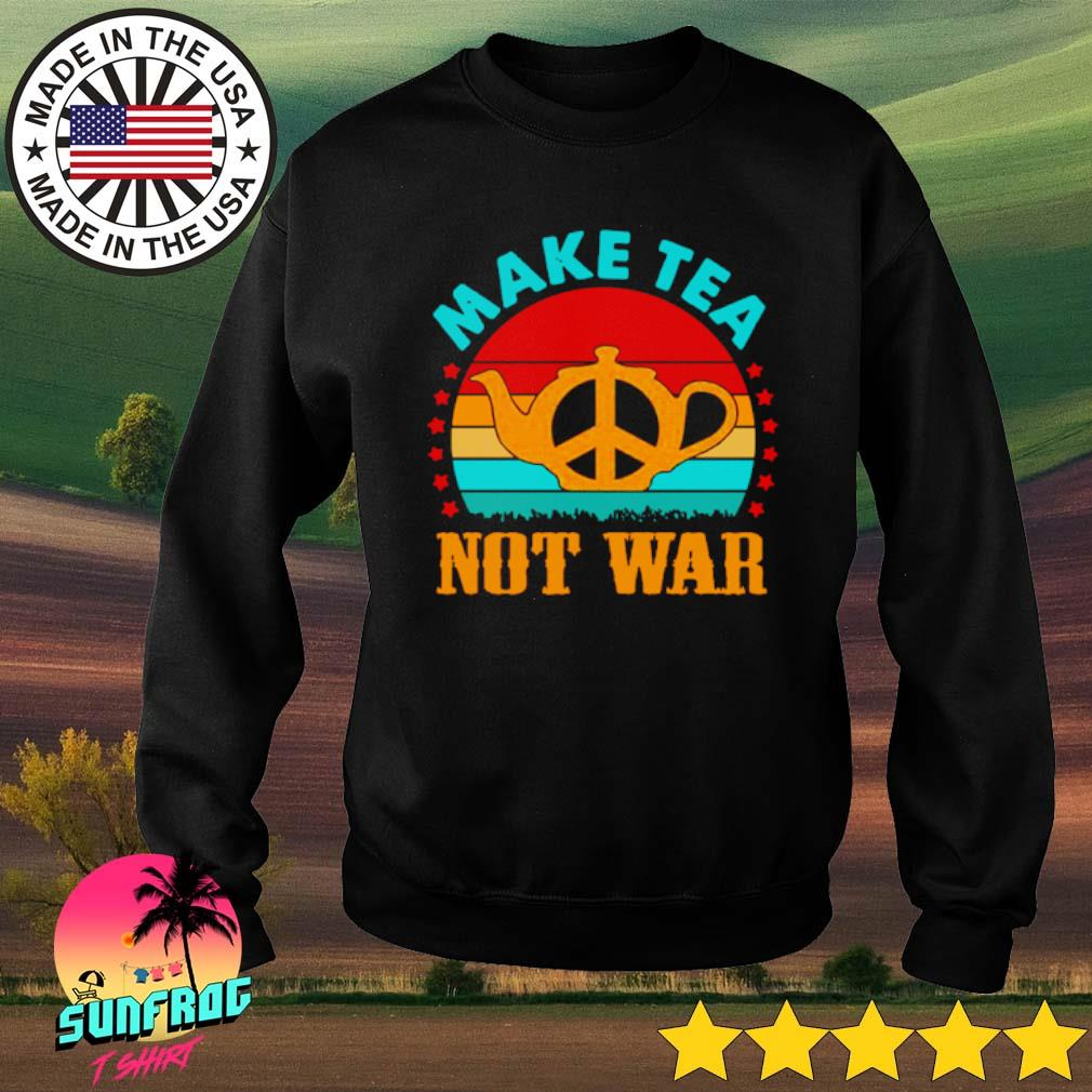 Make tea peace not war vintage s Sweater Black