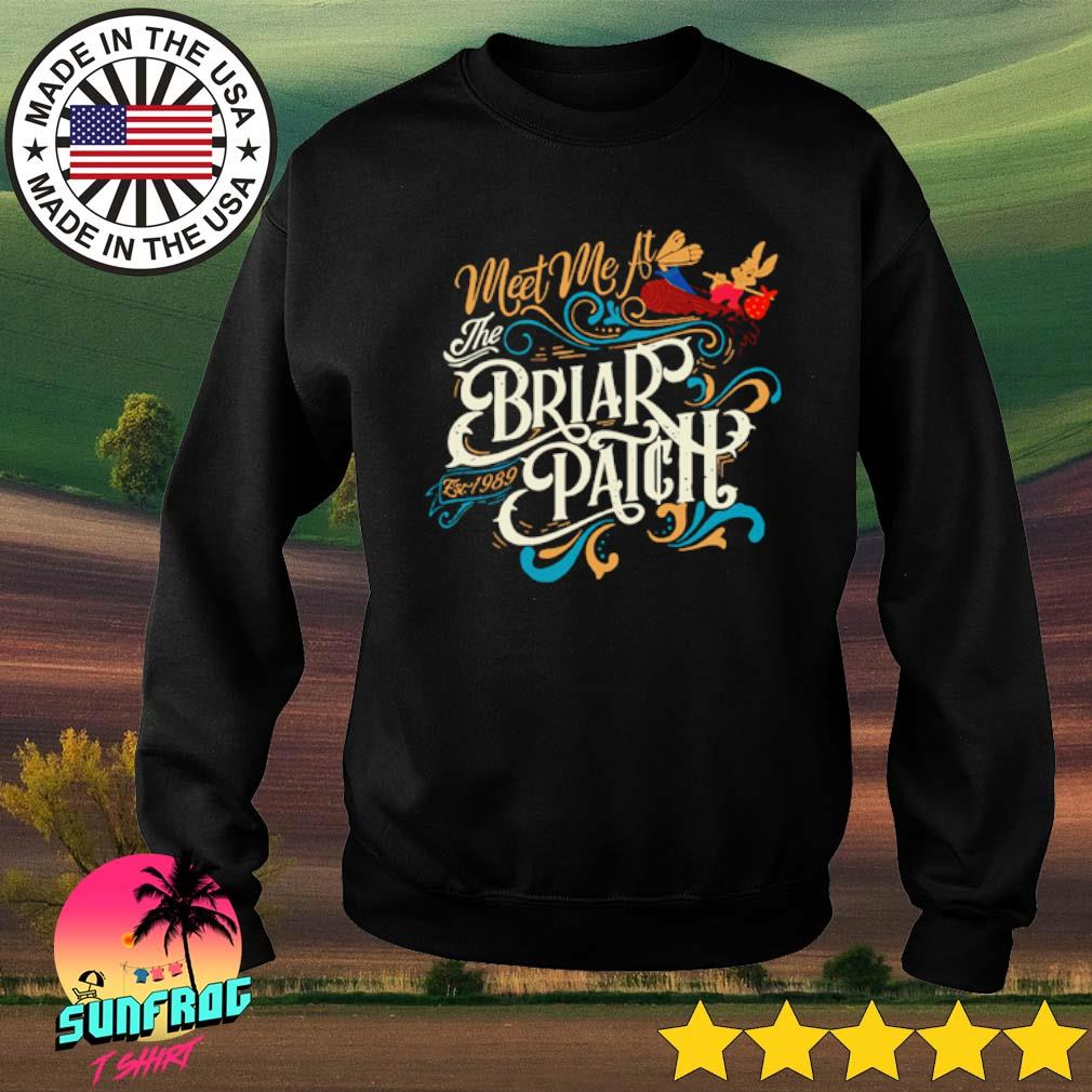 Meet me at the Briar Patch est 1989 s Sweater Black