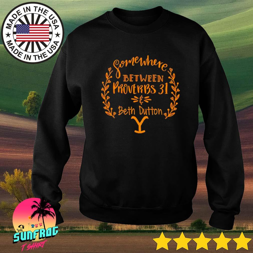Somewhere between Proverbs 31 and Beth Dutton s Sweater Black