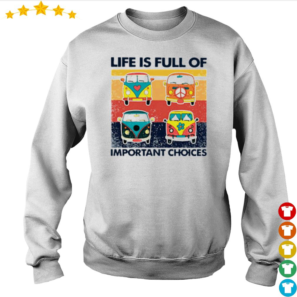 Vintage Hippie Bus life is full of important choices s Sweater