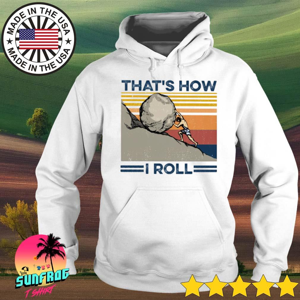 Vintage That's how I roll s Hoodie White