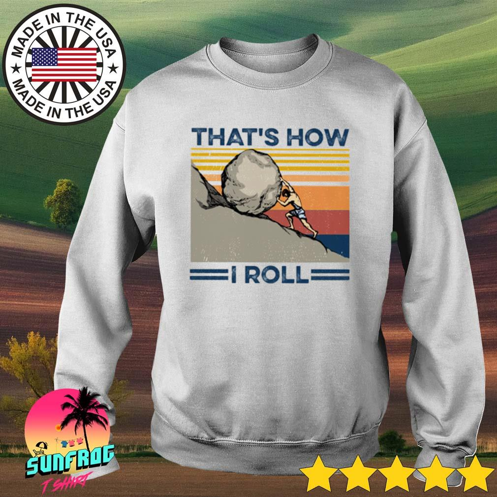 Vintage That's how I roll s Sweater White