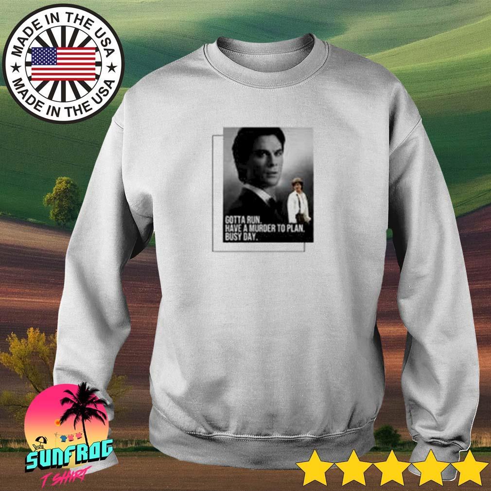 Damon Salvatore Gotta run have a murder to plan busy day s Sweater White