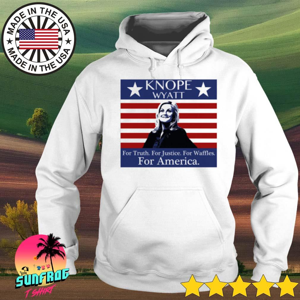 Vintage Knope Wyatt for Truth for Justice for Waffles for America s Hoodie White