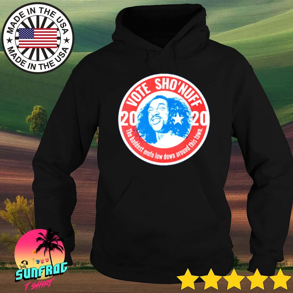2020 Vote Sho'nuff the baddest mofo low down around this town s Hoodie Black