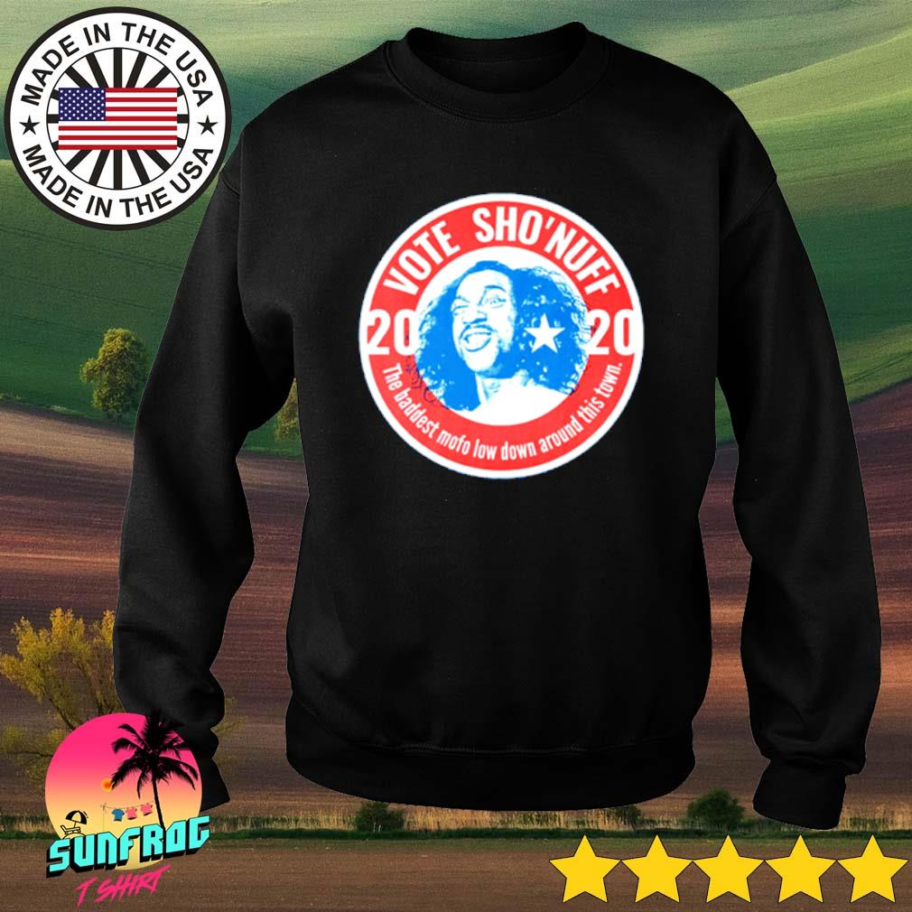 2020 Vote Sho'nuff the baddest mofo low down around this town s Sweater Black