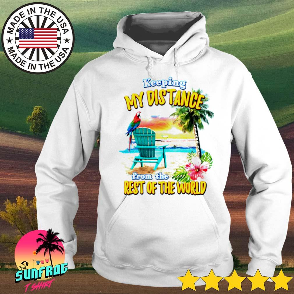 Beach and Parrot Keeping my distance from the rest of the world s Hoodie White