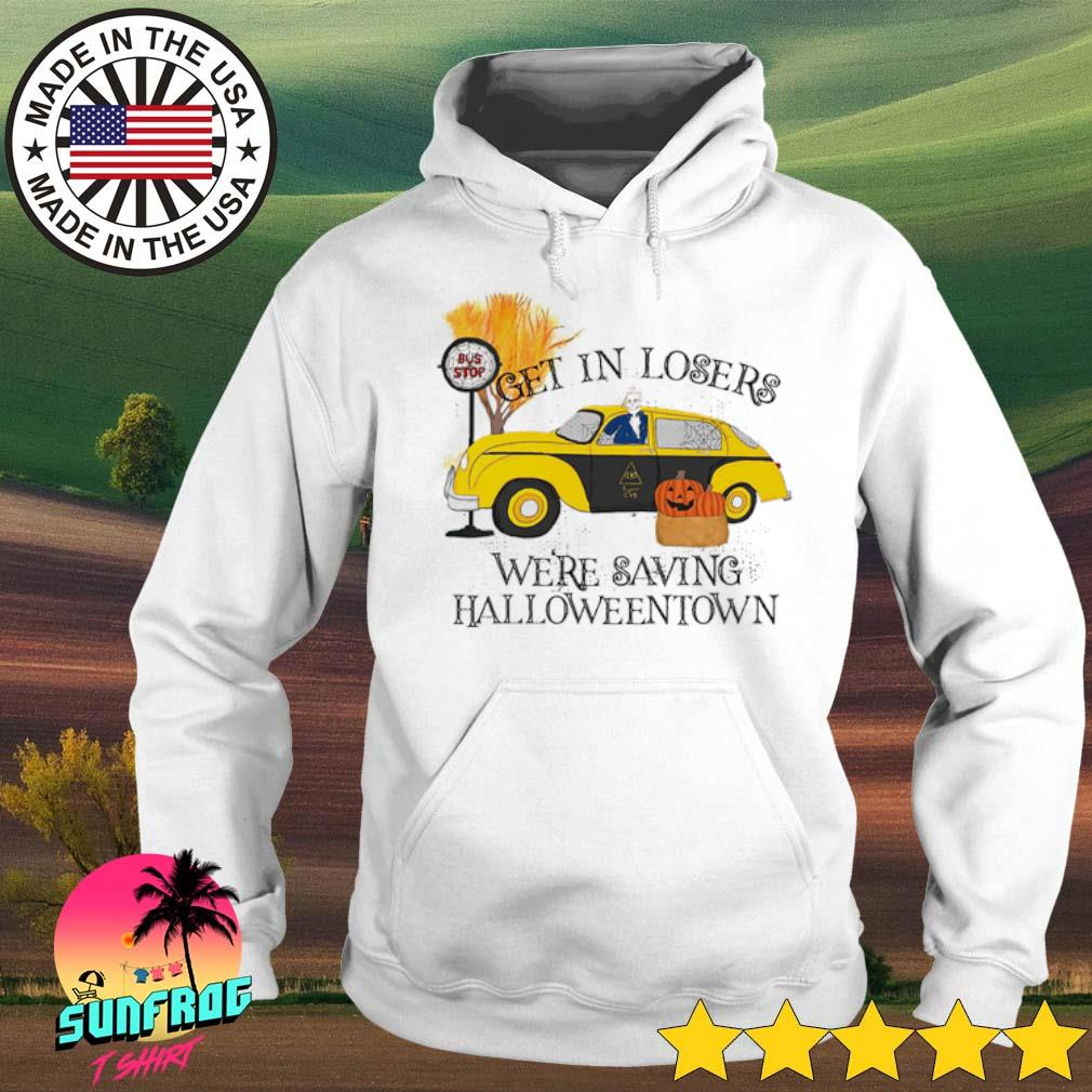 Benny's Taxi Get In Losers we're saving Halloweentown s Hoodie White