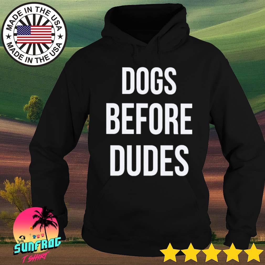 Dogs before dudes s Hoodie Black