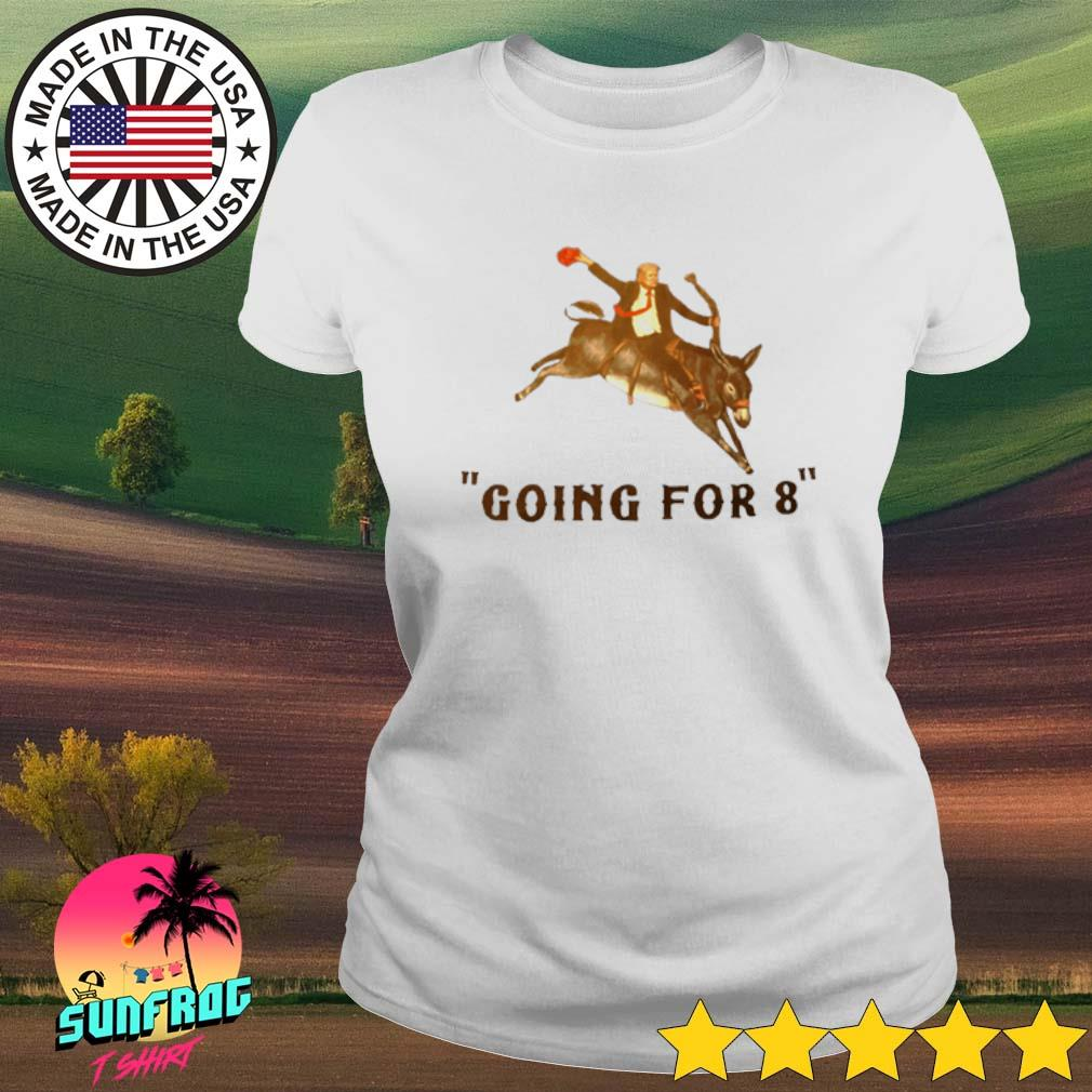 Donald Trump riding donkey going for 8 s Ladies Tee White