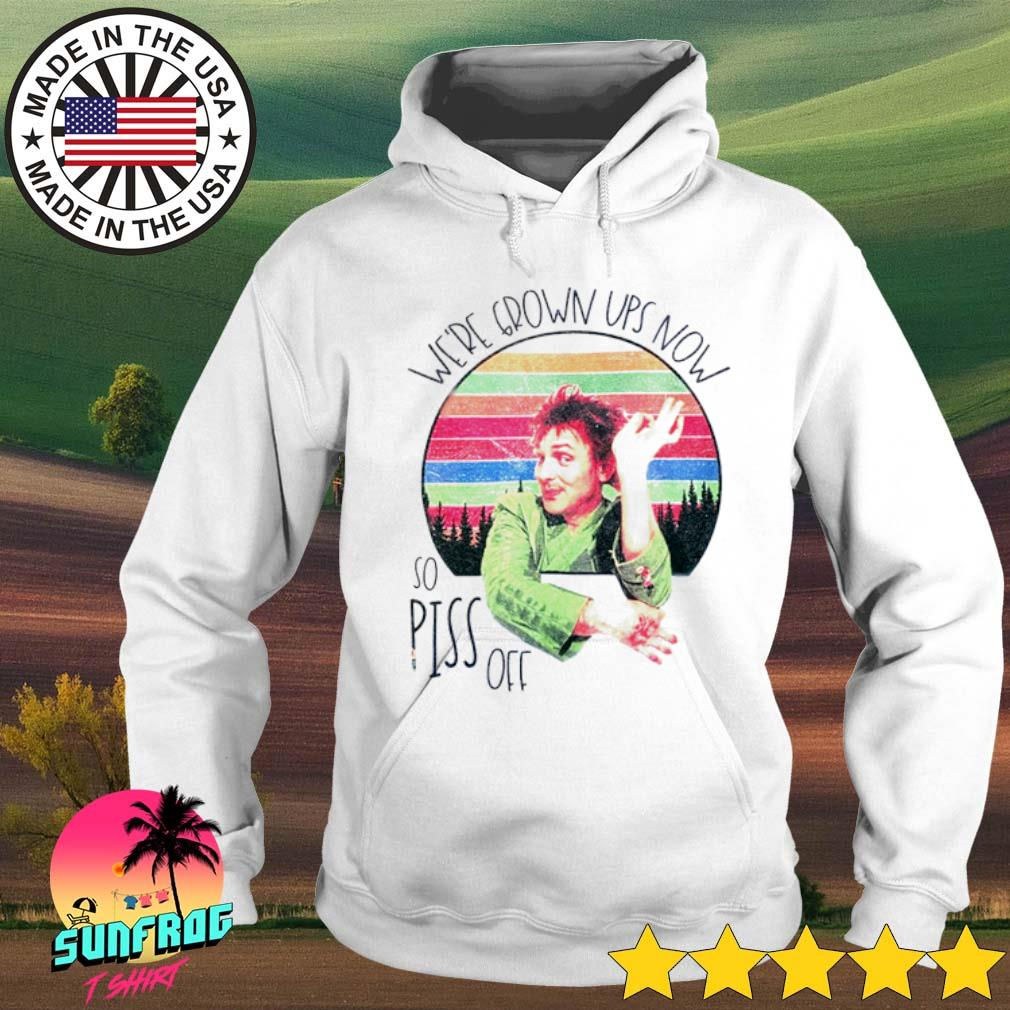 Drop Dead Fred We're grown ups now so piss off sunset s Hoodie White
