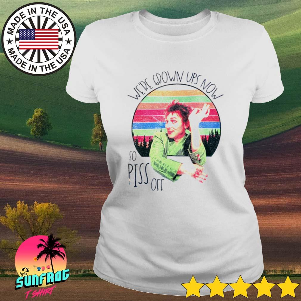 Drop Dead Fred We're grown ups now so piss off sunset s Ladies Tee White