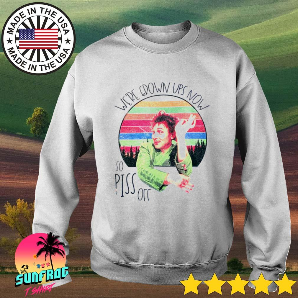 Drop Dead Fred We're grown ups now so piss off sunset s Sweater White