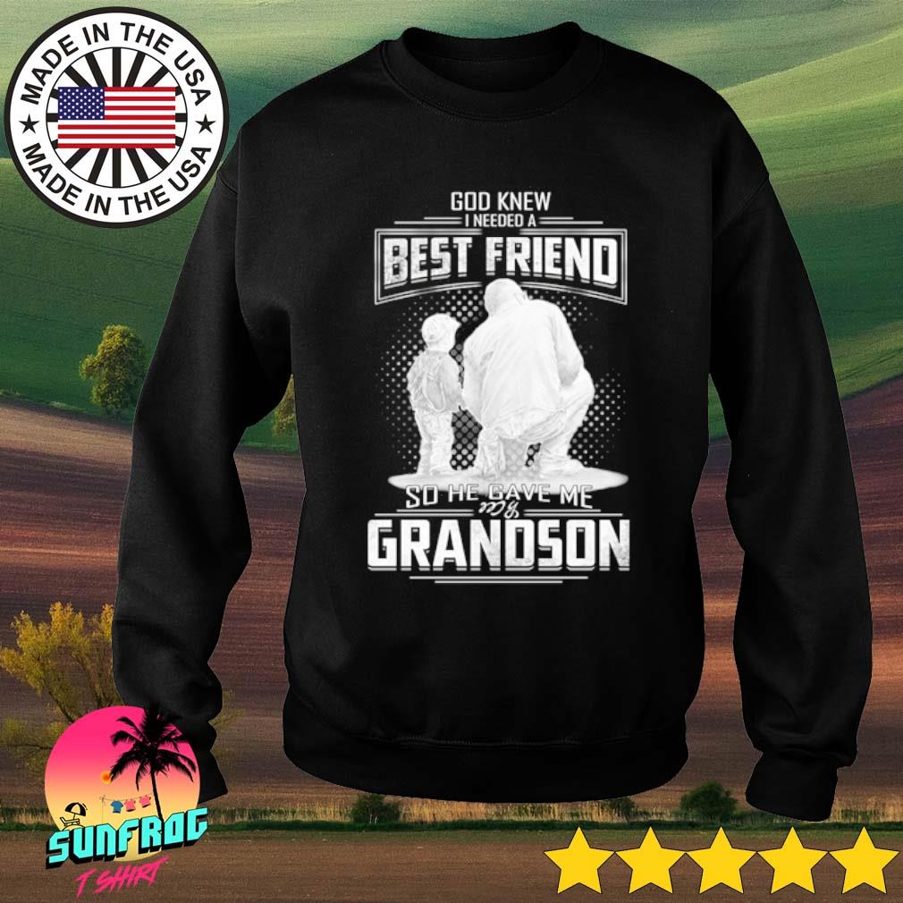 God knew I need a best friend so he gave me grandson s Sweater Black