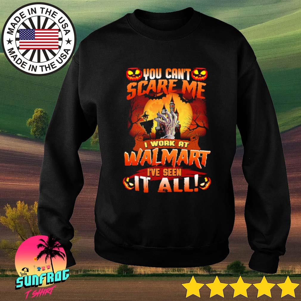 Halloween You can't scare me I work at Walmart I've seen it all s Sweater Black
