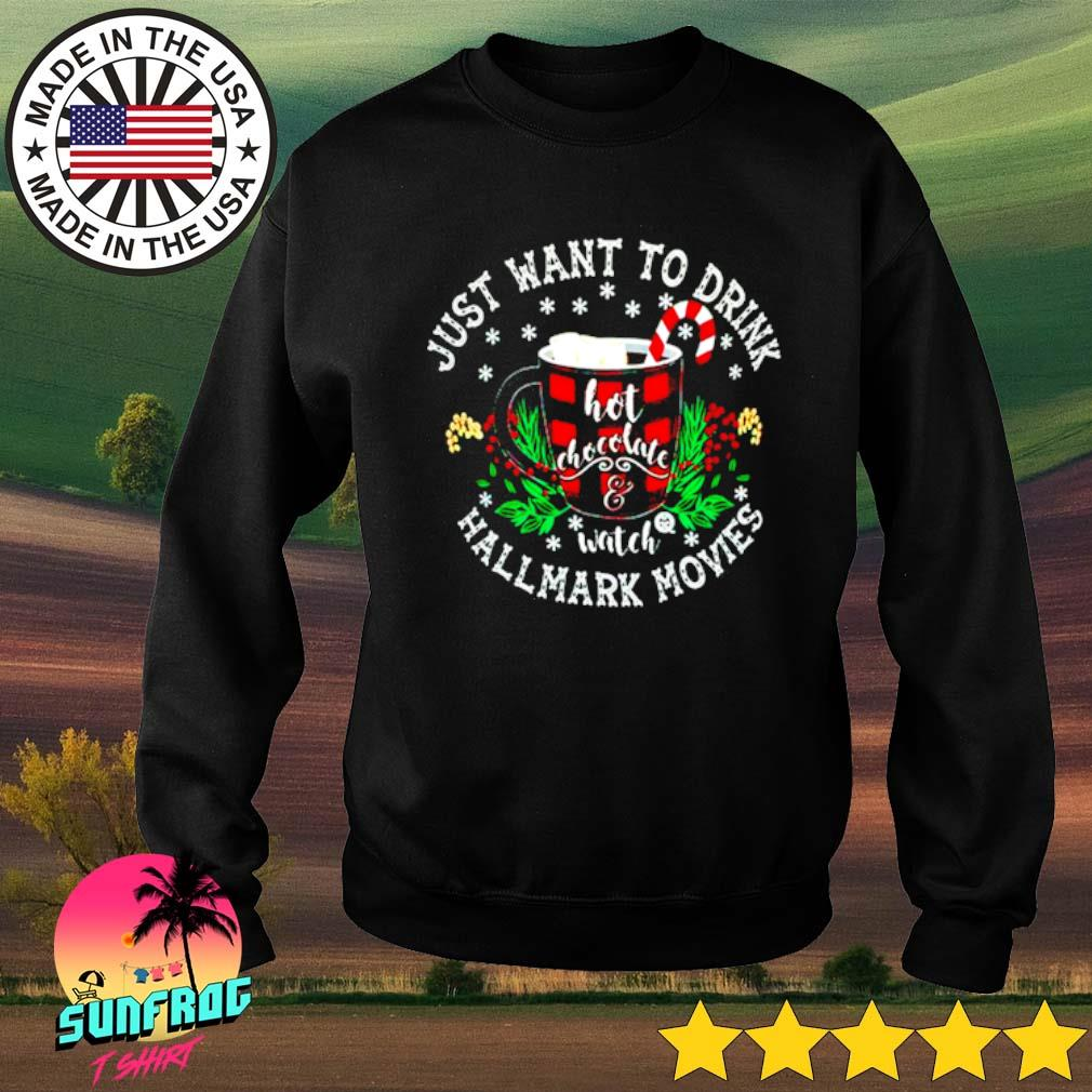 Just want to drink hot chocolate watch Hallmark movies s Sweater Black