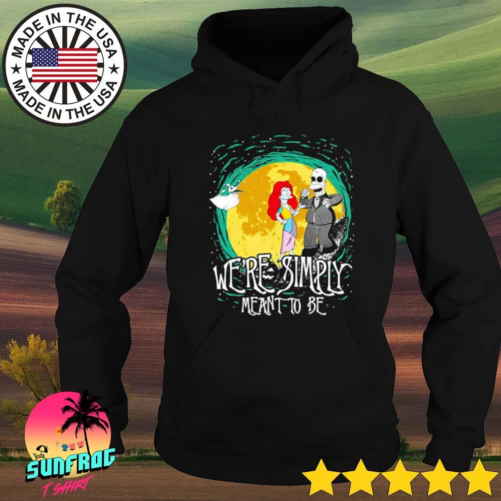 The Nightmare Before Homer Simpson and Marge Simpson we're simply meant to be s Hoodie Black