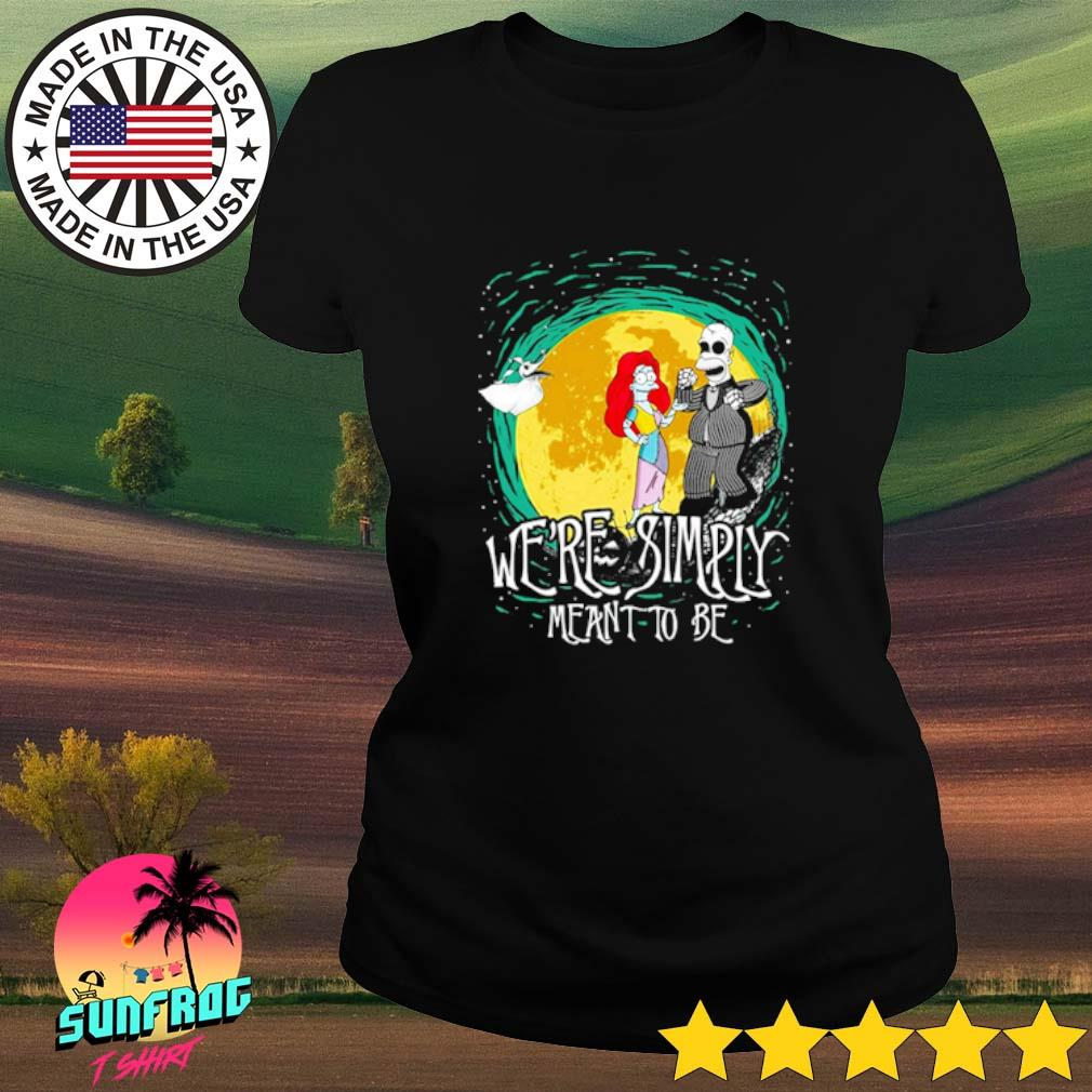 The Nightmare Before Homer Simpson and Marge Simpson we're simply meant to be s Ladies Tee Black