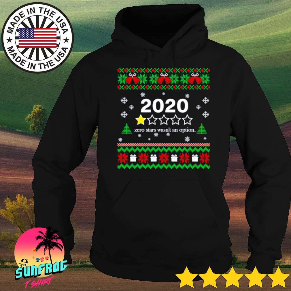 2020 Zero stars wasn't an option Christmas sweater Hoodie